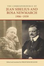 The Correspondence of Jean Sibelius and Rosa Newmarch, 1906-1939