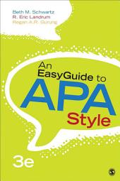 An EasyGuide to APA Style: Edition 3