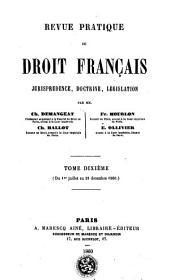 Revue pratique de droit francais: jurisprudence, doctrine, législation, Volume10