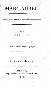 Marc-Aurel. 3. verb. Aufl. - Breslau, Wilhelm Gottlieb Korn 1799