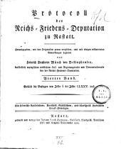 Protocoll der Reichs-Friedens-Deputation zu Rastatt: Beylagen von Ziffer I. - CLXXV incl, Band 4