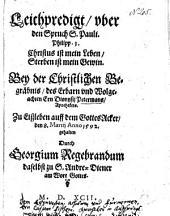 Leichpredigt, uber den Spruch S. Pauli. Philipp. 1. ... Bey der Christlichen Begräbnis, des Erbarn und Wolgeachten Ern Dionysii Petermans, Apothekers