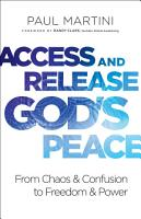 Access and Release God s Peace PDF