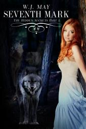 Seventh Mark - part 1: A Werewolf/Vampire Paranormal Romance