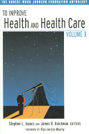 To Improve Health and Health Care Volume X PDF