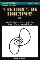 Methods of Qualitative Theory in Nonlinear Dynamics: (Part II)