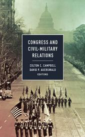 Congress and Civil-Military Relations