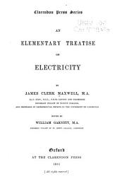 An Elementary Treatise on Electricity