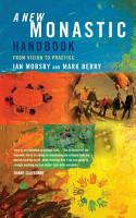 A New Monastic Handbook PDF