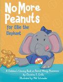 No More Peanuts for Ellie the Elephant PDF