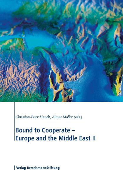 Bound to Cooperate   Europe and the Middle East II PDF
