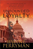 Unfounded Loyalty