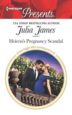 Heiress s Pregnancy Scandal