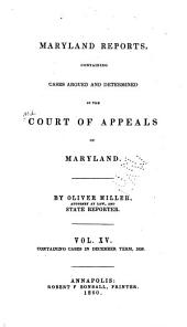 Maryland Reports: Cases Adjudged in the Court of Appeals of Maryland, Volume 15