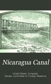 Nicaragua Canal: Reports of the Committee on Foreign Relations of the Senate in the Fifty-first, Fifty-second, and Fifty-third Congress, with Subject Index