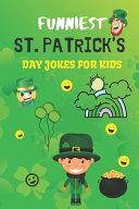 Funniest St. Patrick's Day Jokes For Kids