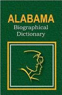 Alabama Biographical Dictionary