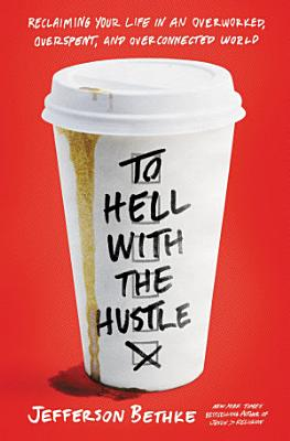 To Hell with the Hustle PDF