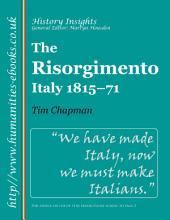 The Risorgimento: Italy, 1815-1871