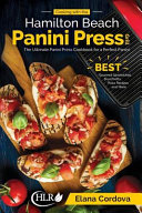 Cooking with the Hamilton Beach Panini Press Grill Book