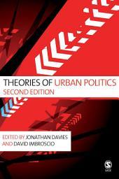Theories of Urban Politics: Edition 2