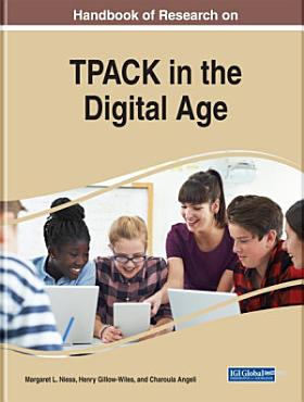 Handbook of Research on TPACK in the Digital Age PDF