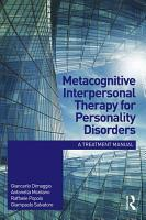 Metacognitive Interpersonal Therapy for Personality Disorders PDF