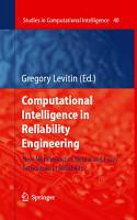 Computational Intelligence in Reliability Engineering PDF