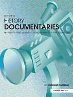 Creating History Documentaries PDF