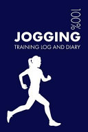 Womens Jogging Training Log and Diary: Training Journal for Womens Jogging - Notebook