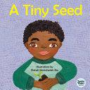 A Tiny Seed