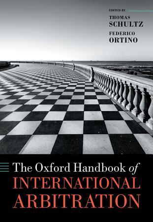 The Oxford Handbook of International Arbitration PDF