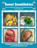 Sweet Swaddlekins Easy Rag Doll Patterns for Swaddle Baby Dolls