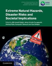 Extreme Natural Hazards  Disaster Risks and Societal Implications PDF