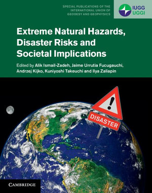 Extreme Natural Hazards  Disaster Risks and Societal Implications PDF