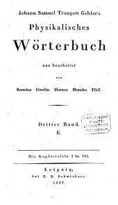 Physikalisches Wörterbuch: E - Elektromagnetismus, Band 3,Ausgabe 1