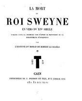 La mort dv roi Sweyne en vers dv XIVe siècle