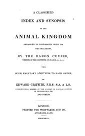 The Animal Kingdom: Arranged in Conformity with Its Organization, Volume 1