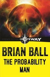 The Probability Man