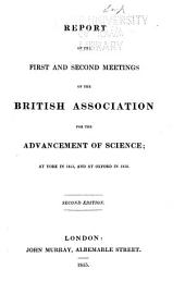 Report of the ... and ... Meetings of the British Association for the Advancement of Science: Volumes 1-2