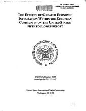 The Effects of greater economic integration within the European Community on the United States: fifth follow up report