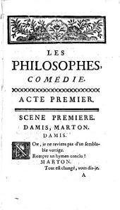 Les philosophes: comédie, en trois actes, en vers