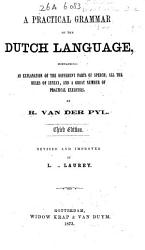 A Practical Grammar of the Dutch Language     PDF