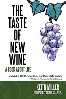 The Taste of New Wine Book