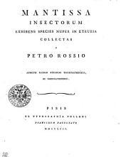 Mantissa Insectorum Exhibens Species Nuper In Etruria