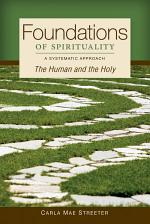 Foundations of Spirituality