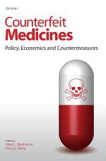 Counterfeit Medicines: Policy, economics, and countermeasures
