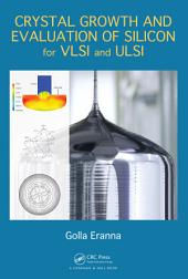 Crystal Growth and Evaluation of Silicon for VLSI and ULSI