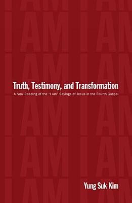 Truth  Testimony  and Transformation PDF
