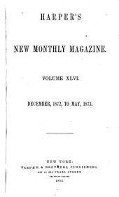 Harper's New Monthly Magazine: Volume 46